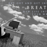 How To Breathe New Life Into Your Writing