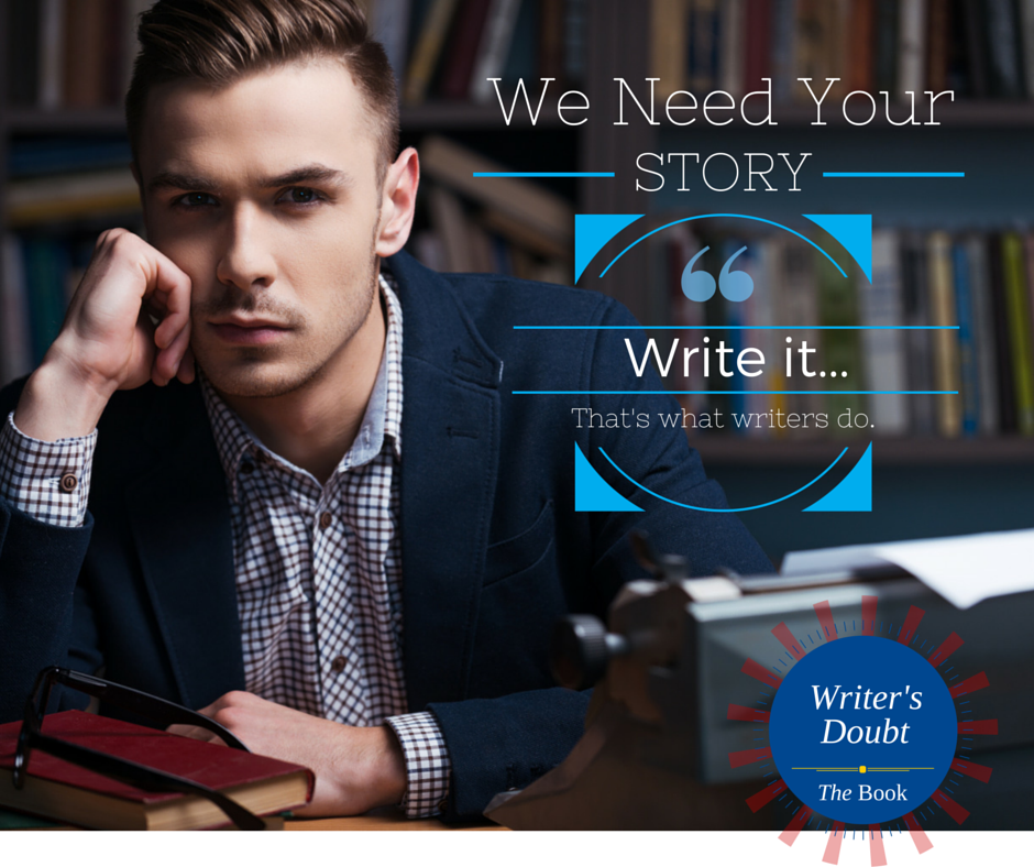 We need your story.