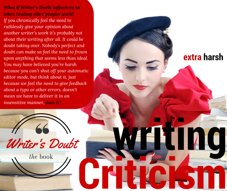 What if Writer's Criticism influences us?