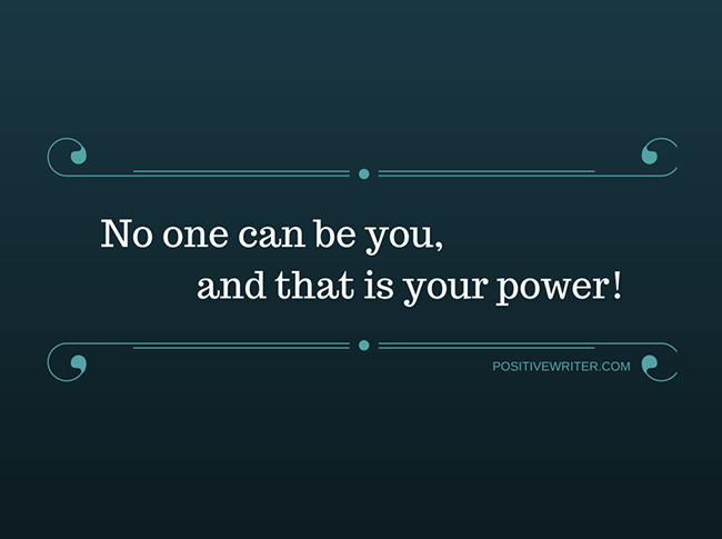 no-one-can-be-you-and-that-is-your-power