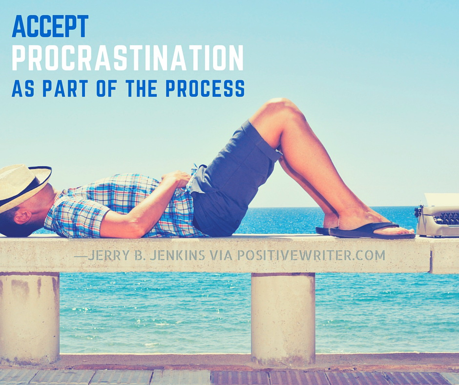 Accept Procrastination as part of the Process