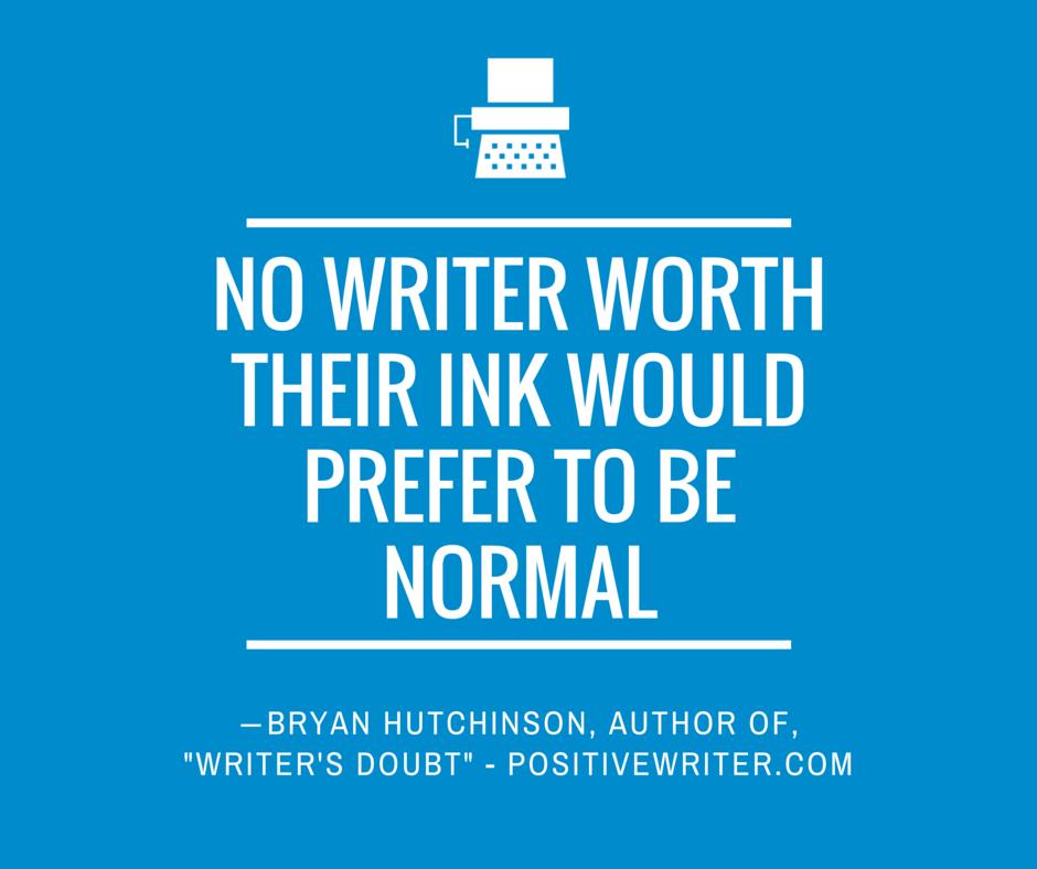 No writer worth their ink.