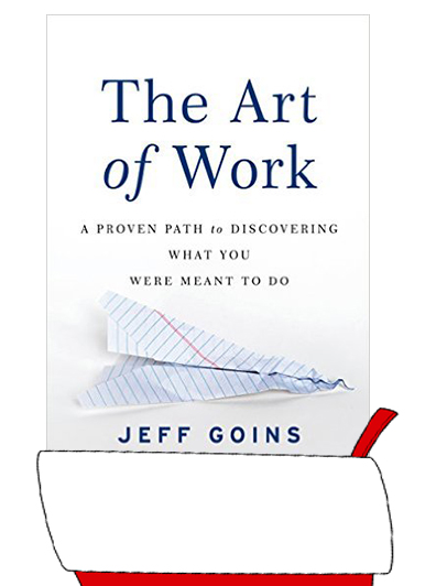 The Art of Work by Jeff Goins
