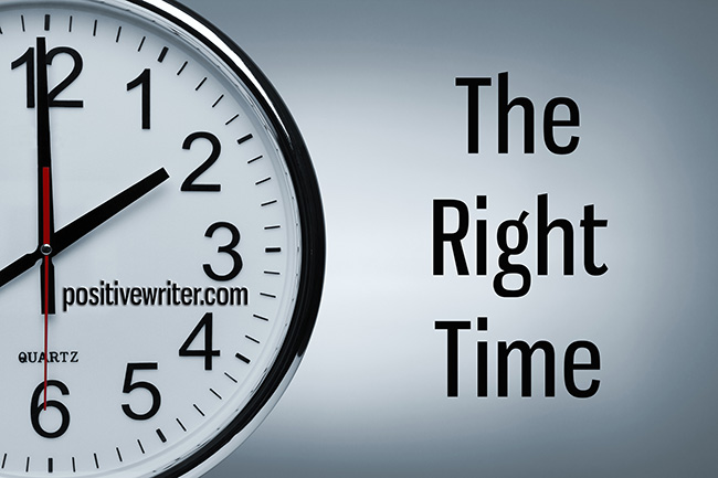 it 39 s time to discover the right time for your writing