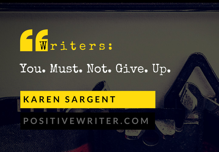 writers-you-must-not-give-up