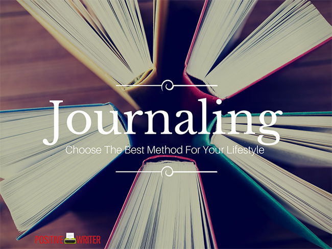 5 Very Effective Journaling Methods You Should Give A Try by Nicole Gulotta for Positive Writer