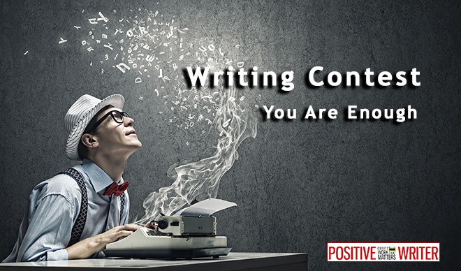 Writing Contest: You Are Enough