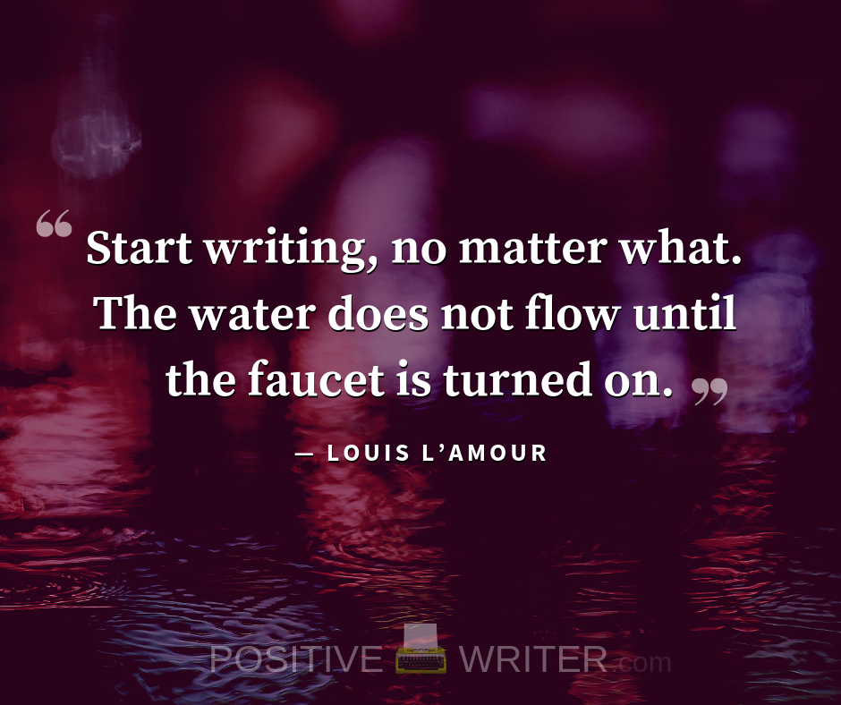 9 of the BEST Quotes on Writing Ever! | Positive Writer