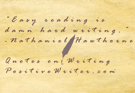 Best Writer Quotes 22 of the Best Quotes About Writing Ever | Positive Writer Best Writer Quotes